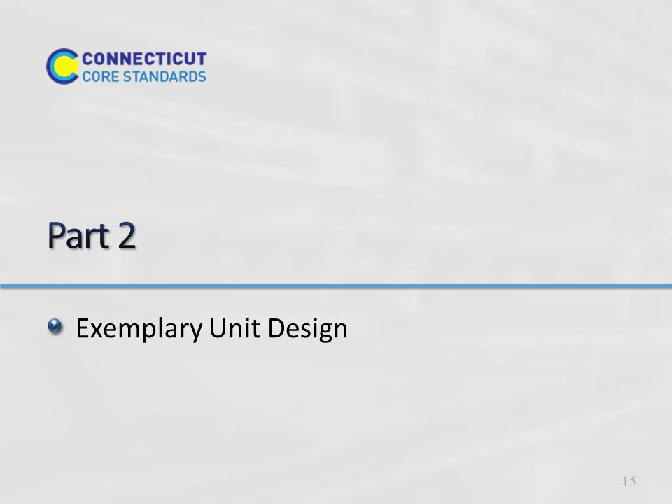 Exemplary Unit Design 15