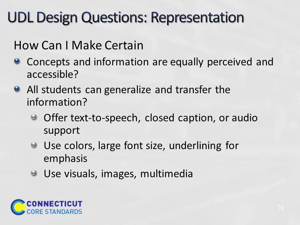How Can I Make Certain Concepts and information are equally perceived and accessible.