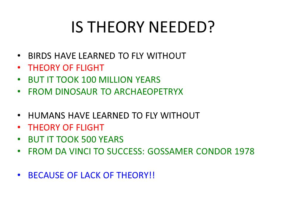 IS THEORY NEEDED.