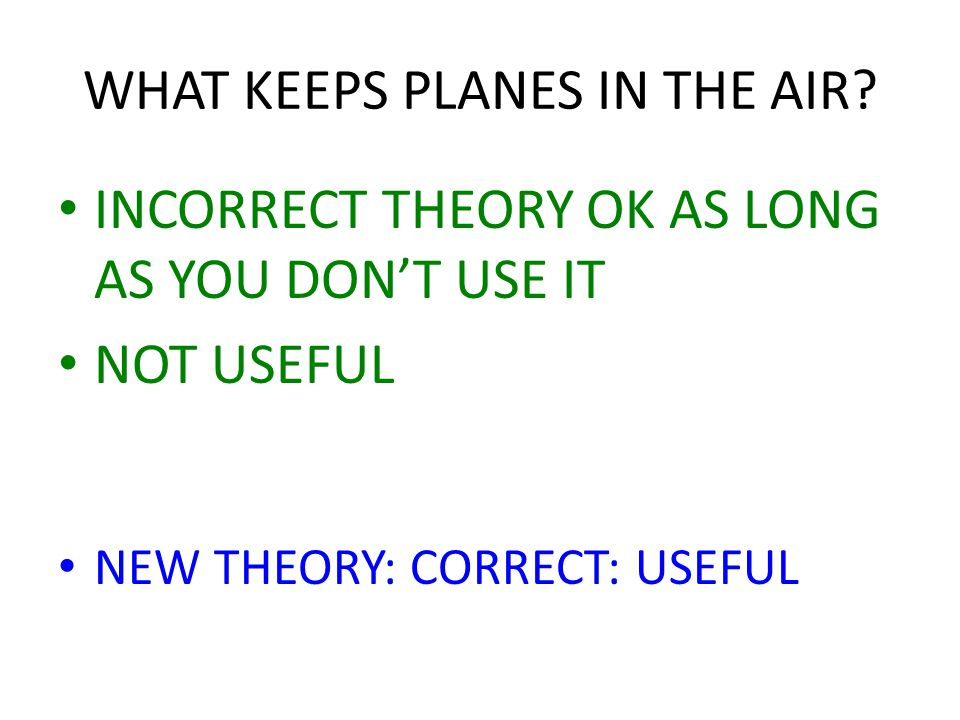 WHAT KEEPS PLANES IN THE AIR.