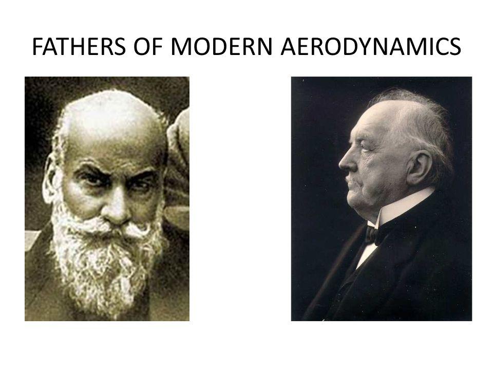 FATHERS OF MODERN AERODYNAMICS
