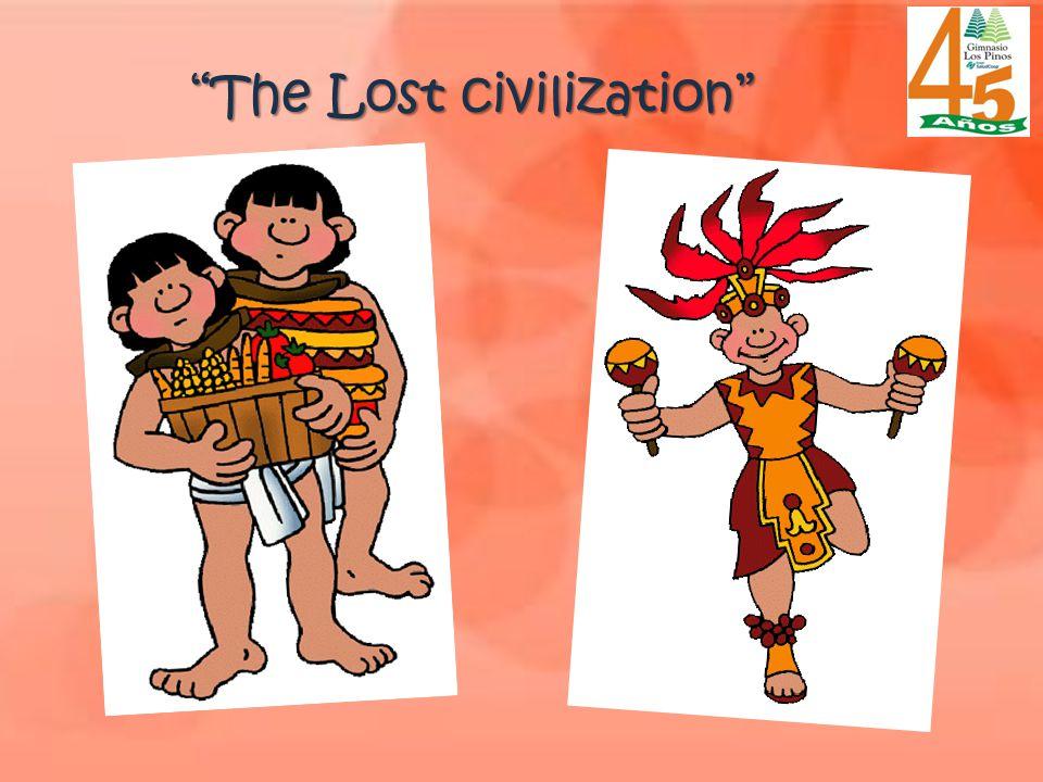The Lost civilization
