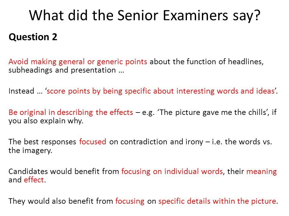 What did the Senior Examiners say.