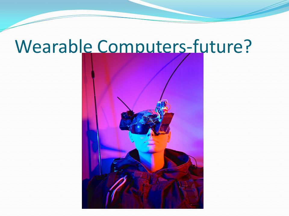 Wearable Computers-future?