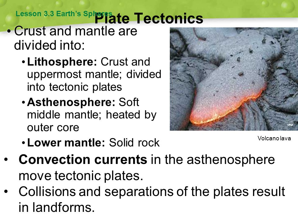 Tectonic Plates There are three major types of plate boundary: Divergent Transform Convergent There are three major types of plate boundary: Divergent Transform Convergent Lesson 3.3 Earth's Spheres