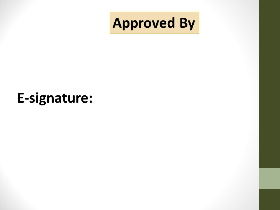 E-signature: Approved By
