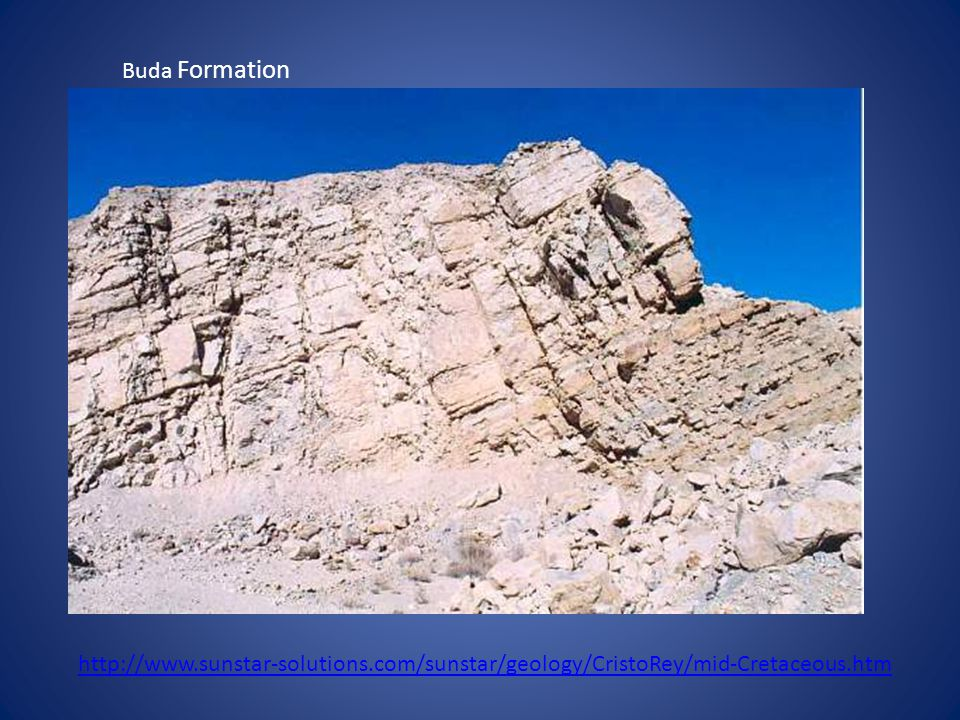 Buda Formation http://www.sunstar-solutions.com/sunstar/geology/CristoRey/mid-Cretaceous.htm