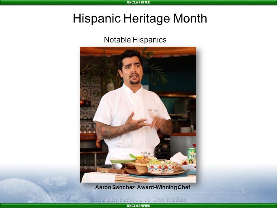 UNCLASSIFIED Aarón Sanchez Award-Winning Chef Notable Hispanics Hispanic Heritage Month