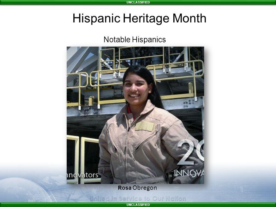 UNCLASSIFIED Rosa Obregon Notable Hispanics Hispanic Heritage Month