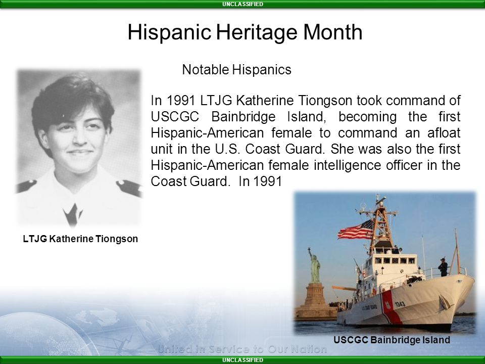 UNCLASSIFIED In 1991 LTJG Katherine Tiongson took command of USCGC Bainbridge Island, becoming the first Hispanic-American female to command an afloat unit in the U.S.