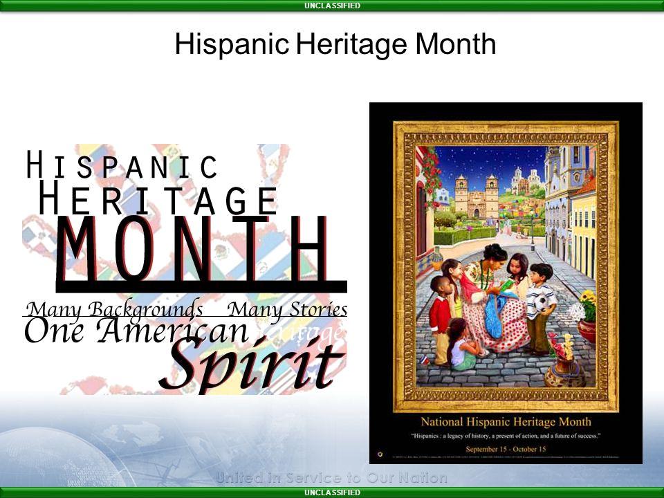 UNCLASSIFIED Hispanic Heritage Month