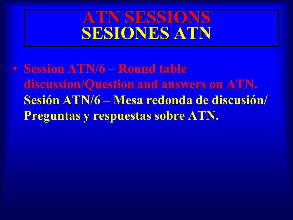 Session ATN/1 – Overview of the ATN.Sesión ATN/1 – Panorama de la ATN.