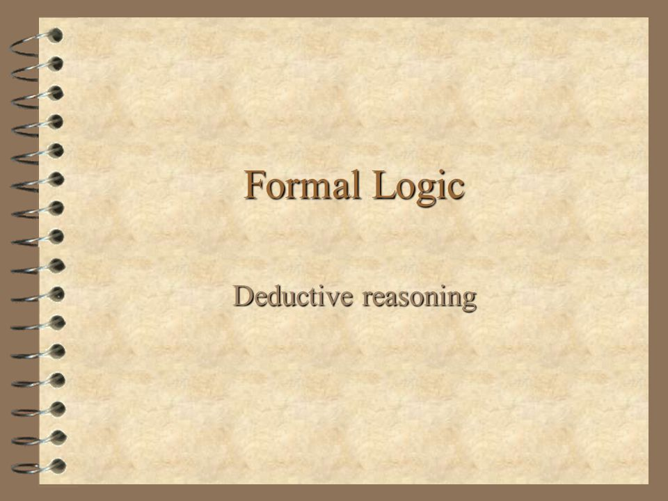 Denying the Antecedent 4 Adding the word probably or likely changing the argument from deductive to inductive does not make the argument valid.