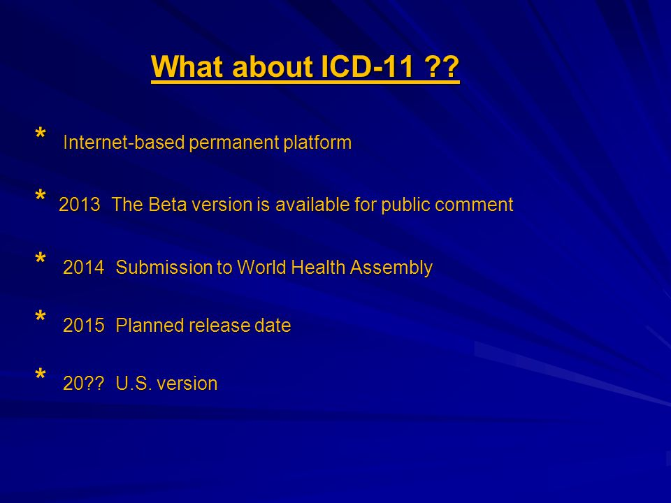 What about ICD-11 .