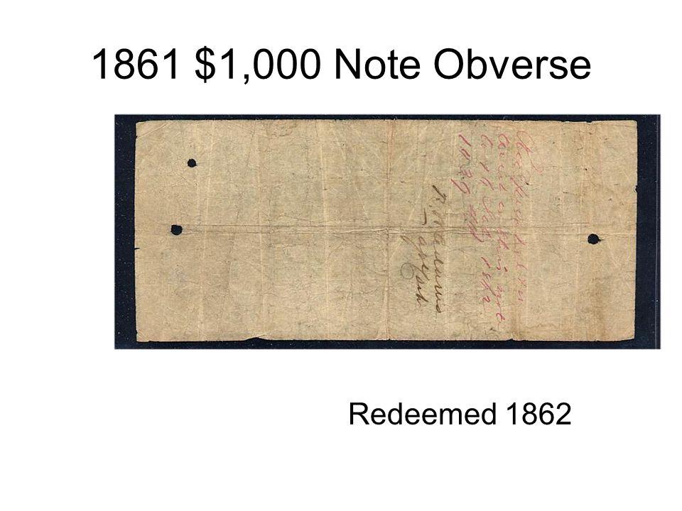 1861 $1,000 Note Obverse Redeemed 1862