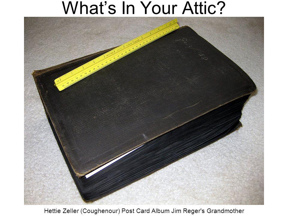 What's In Your Attic? Jim Reger - 3 Hettie Zeller (Coughenour) Post Card Album Jim Reger's Grandmother