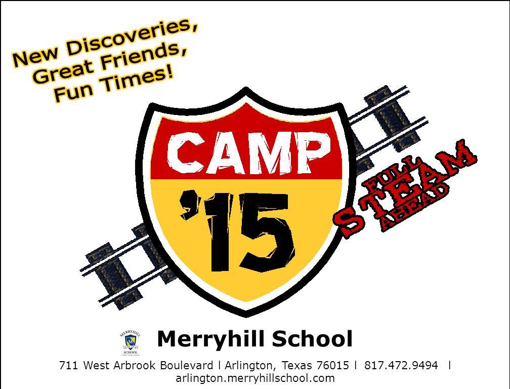 Merryhill School 711 West Arbrook Boulevard l Arlington, Texas 76015 l 817.472.9494 l arlington.merryhillschool.com