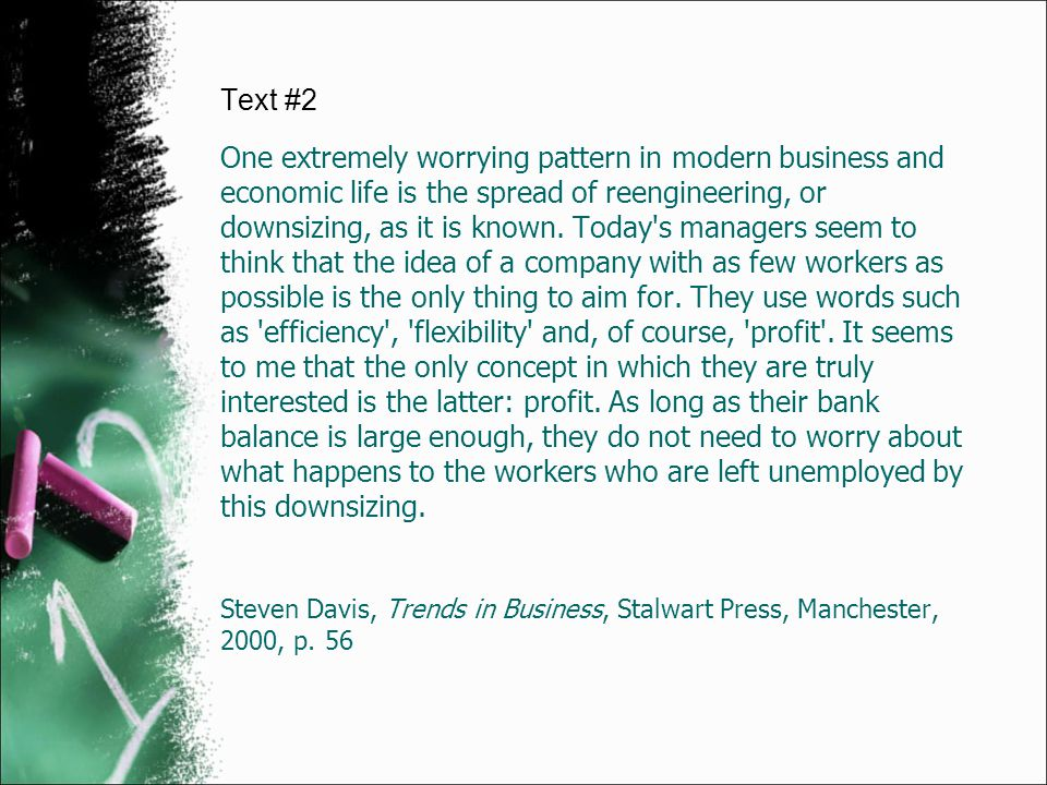 One extremely worrying pattern in modern business and economic life is the spread of reengineering, or downsizing, as it is known. Today's managers se