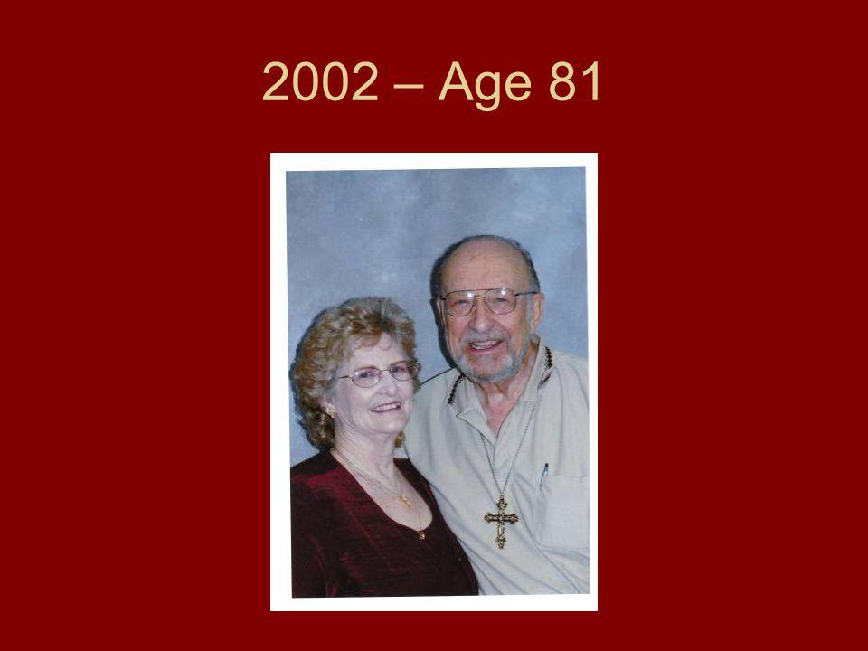 2002 – Age 81