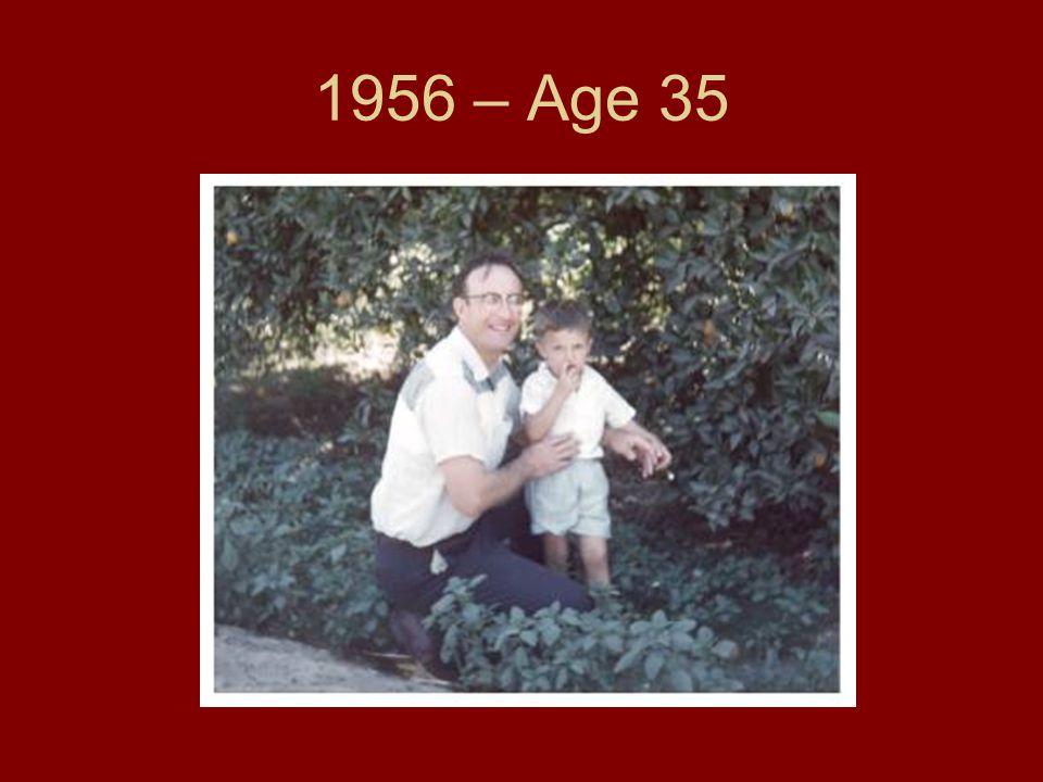 1956 – Age 35