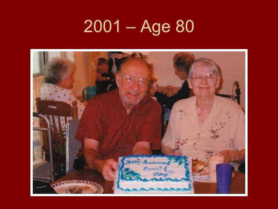 2001 – Age 80