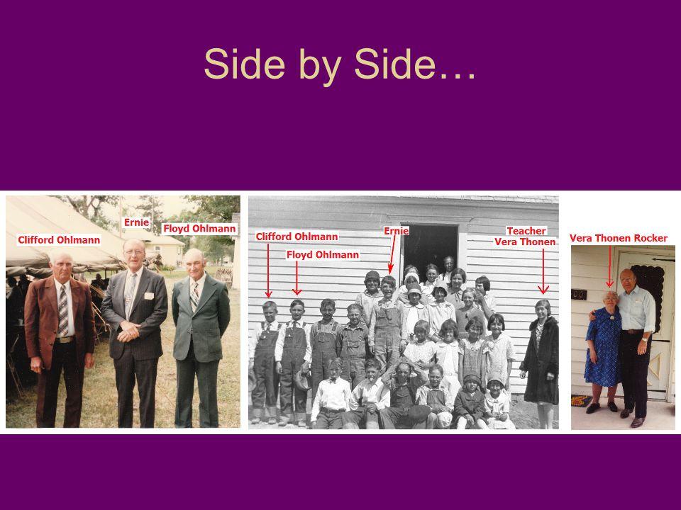Side by Side…