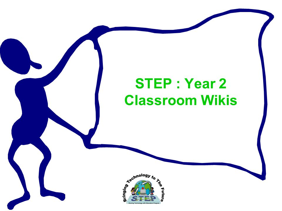 STEP : Year 2 Classroom Wikis