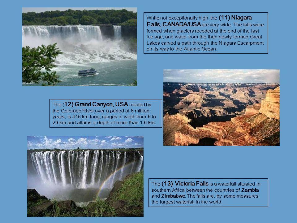 (71) The Blue Nile River, ETHIOPIA/ SUDAN The Blue Nile is a river originating at Lake Tana in Ethiopia.