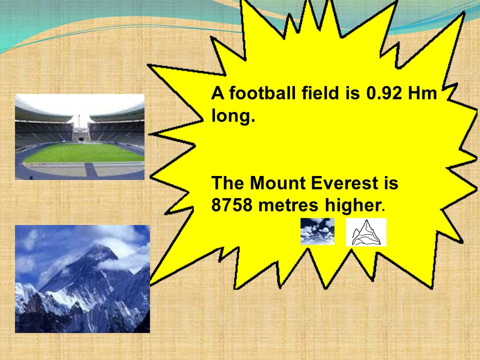 The Mount Everest is 8850 metres high. Congratulations¡¡¡