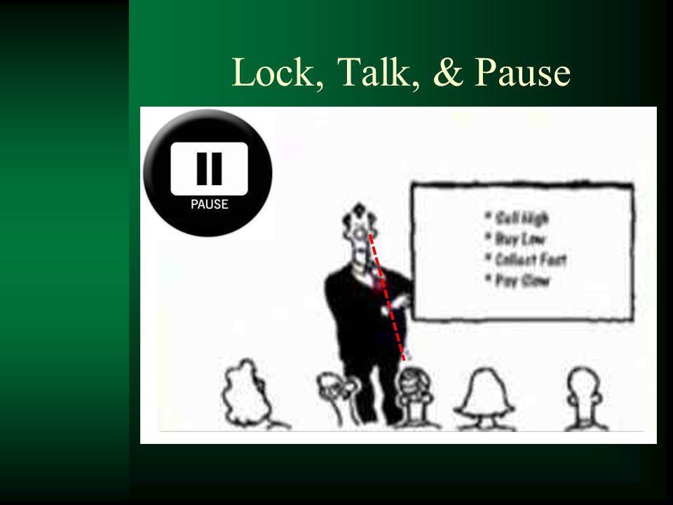 Lock, Talk, & Pause