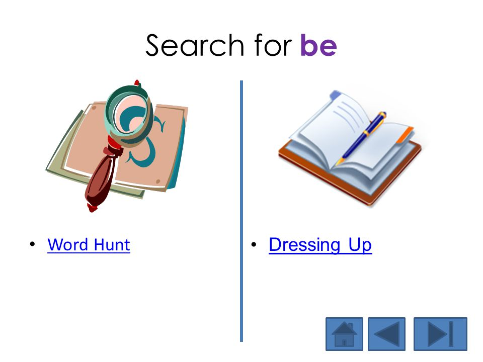 Search for be Word Hunt Dressing Up