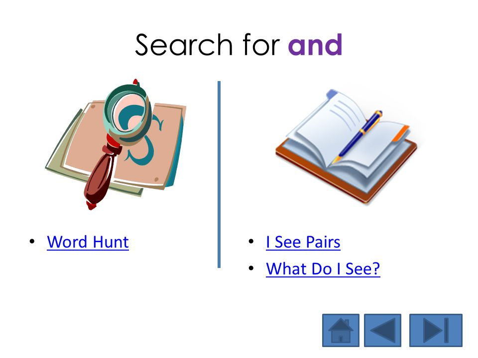Search for and Word Hunt I See Pairs What Do I See