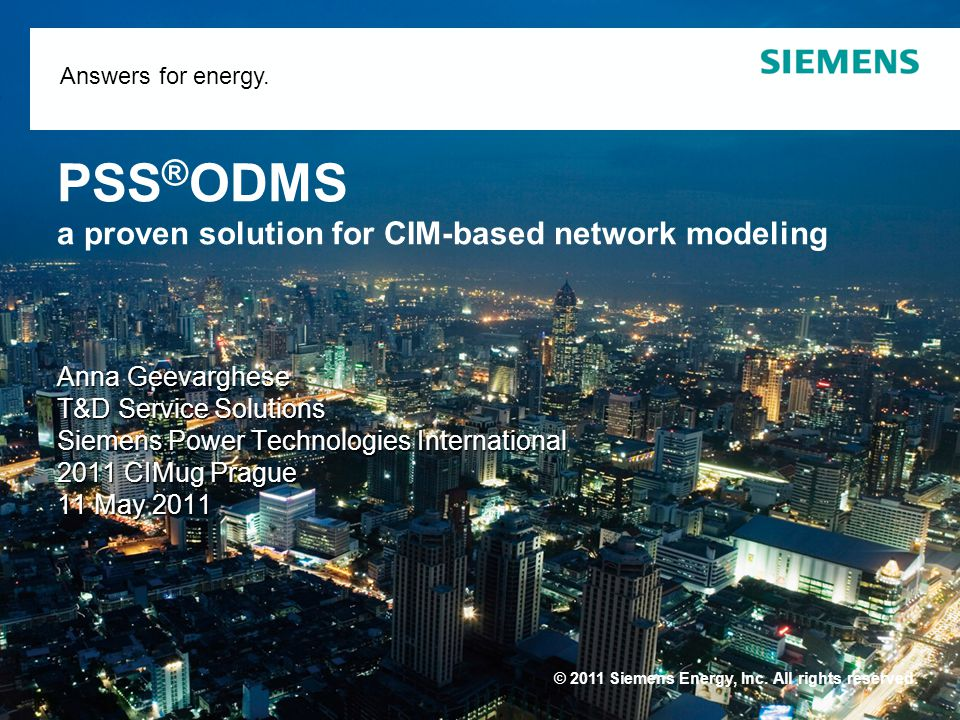 © 2011 Siemens Energy, Inc. All rights reserved. Answers for energy.