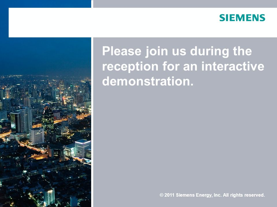 © 2011 Siemens Energy, Inc. All rights reserved.