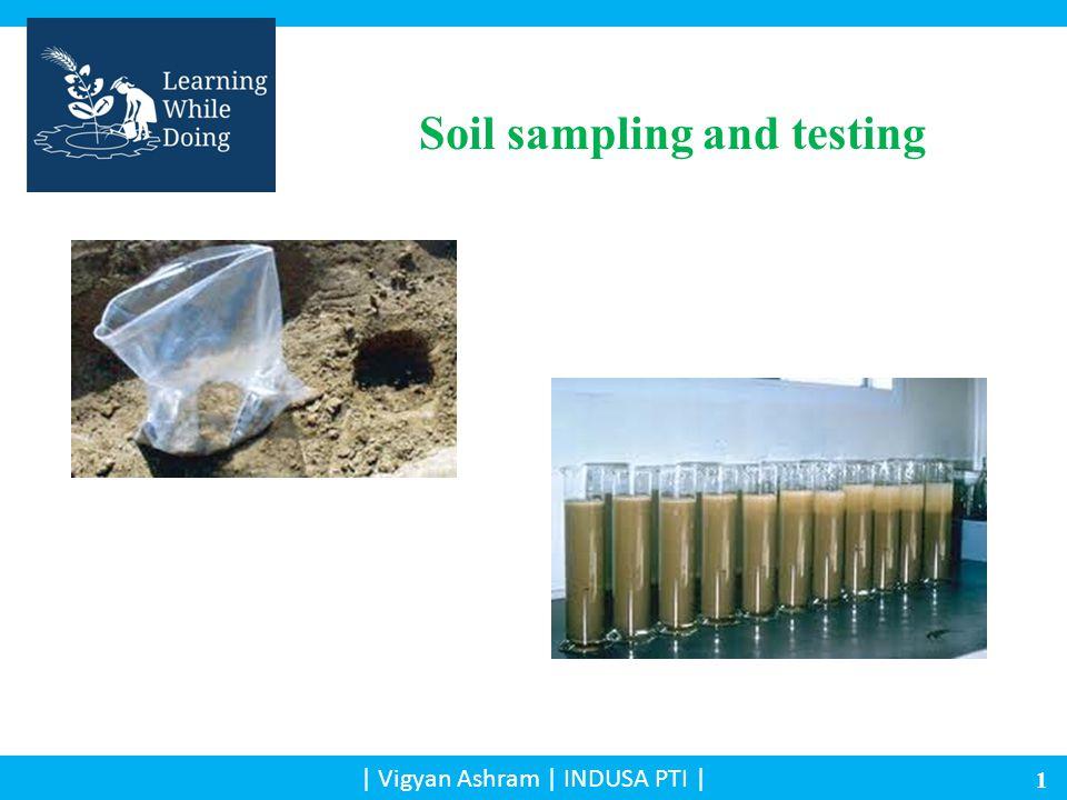 Soil sampling and testing | Vigyan Ashram | INDUSA PTI | 1