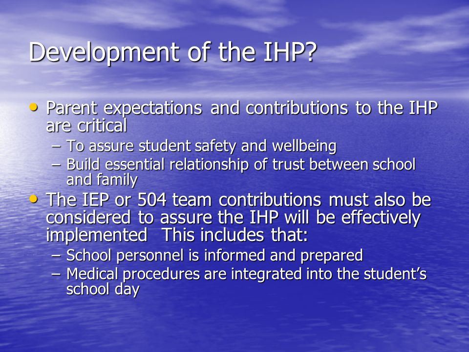 Development of the IHP.