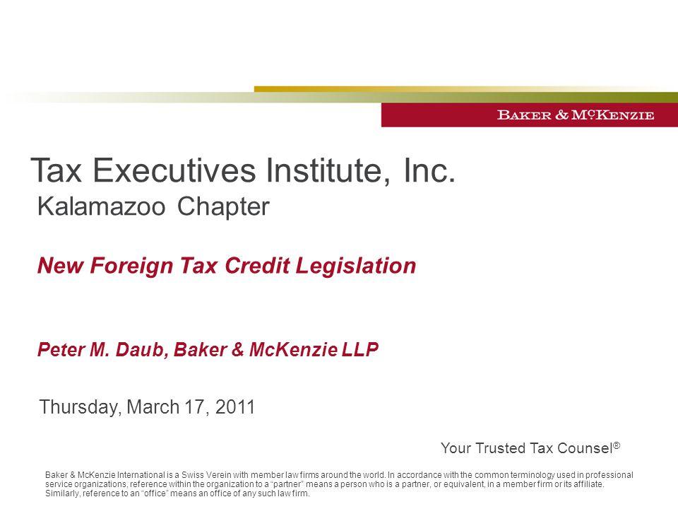 ©2011 Baker & McKenzie 2 Presenter Peter M.