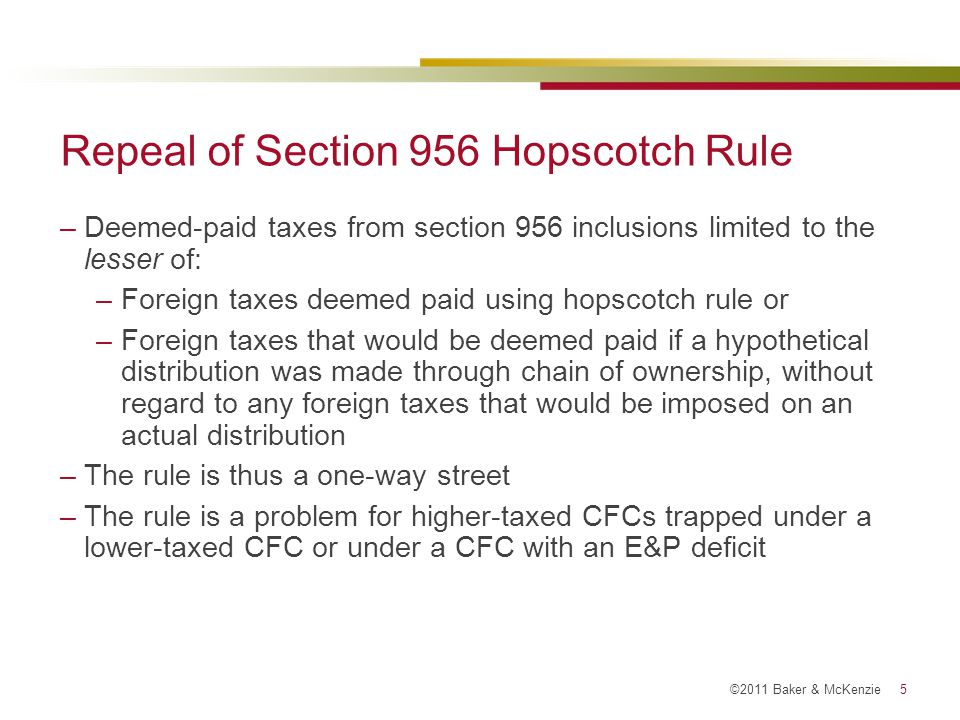 ©2011 Baker & McKenzie 16 [change title in View/Header and Footer] 16 Matching (Anti-Splitting) Rule for Foreign Income Taxes and Related Income
