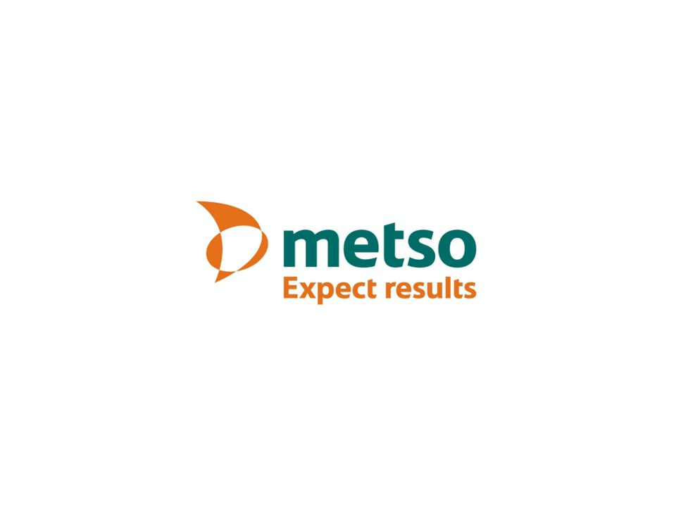 © Metso Date Author Title 12
