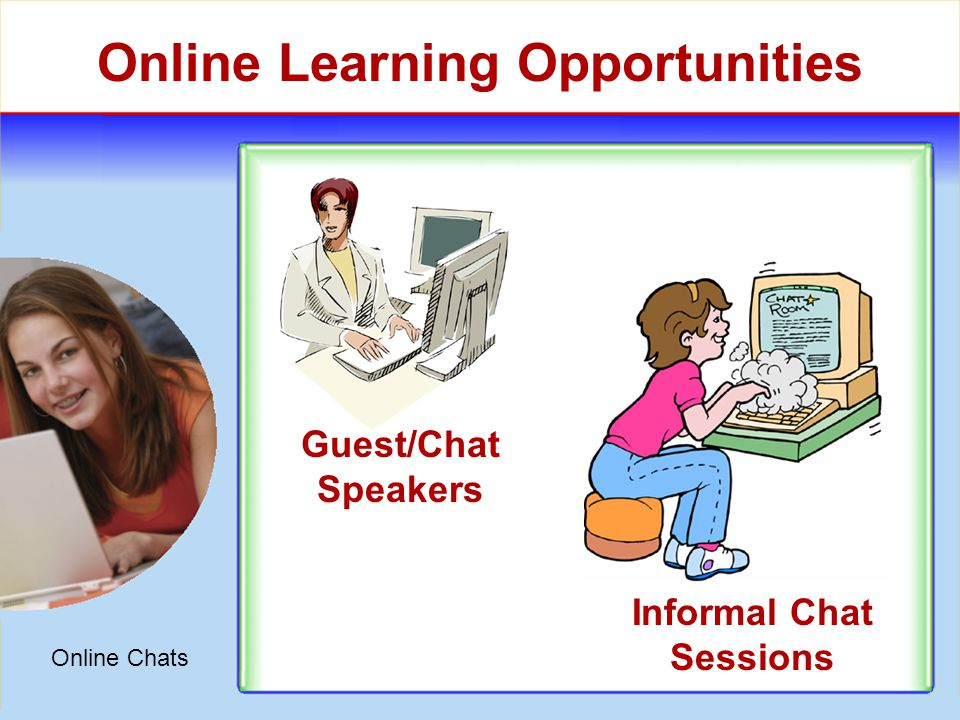 Online Presentations Bulletin Board Online Learning Opportunities