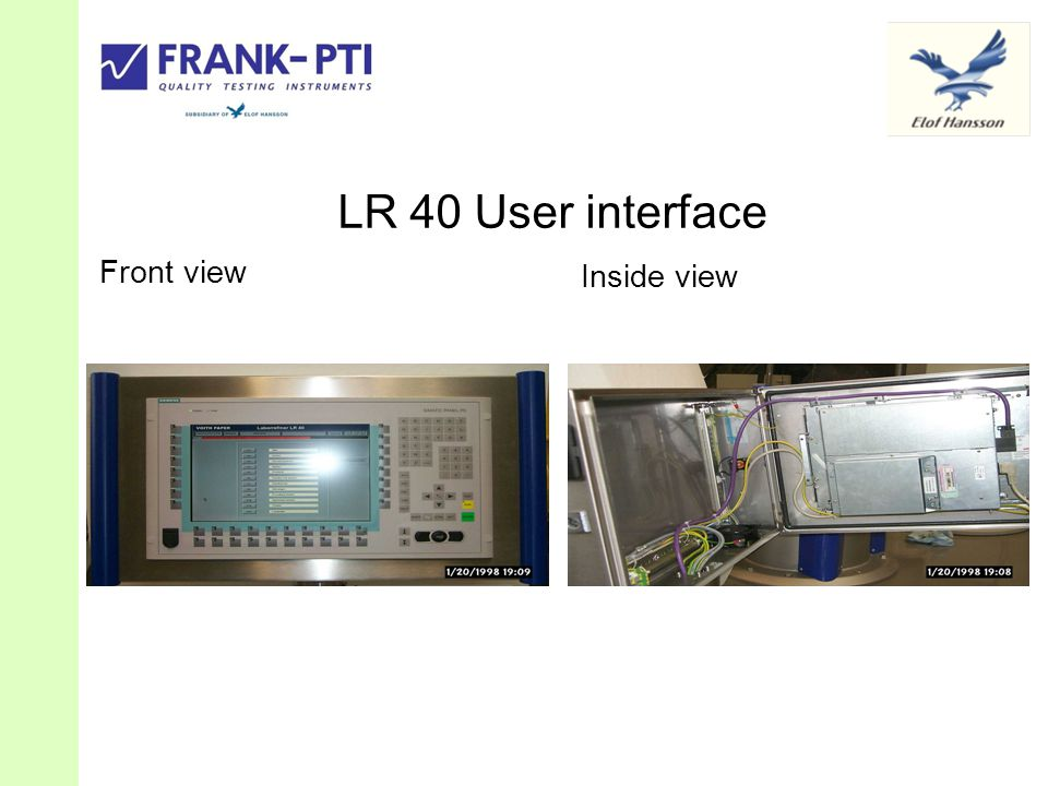 LR 40 User interface Front view Inside view