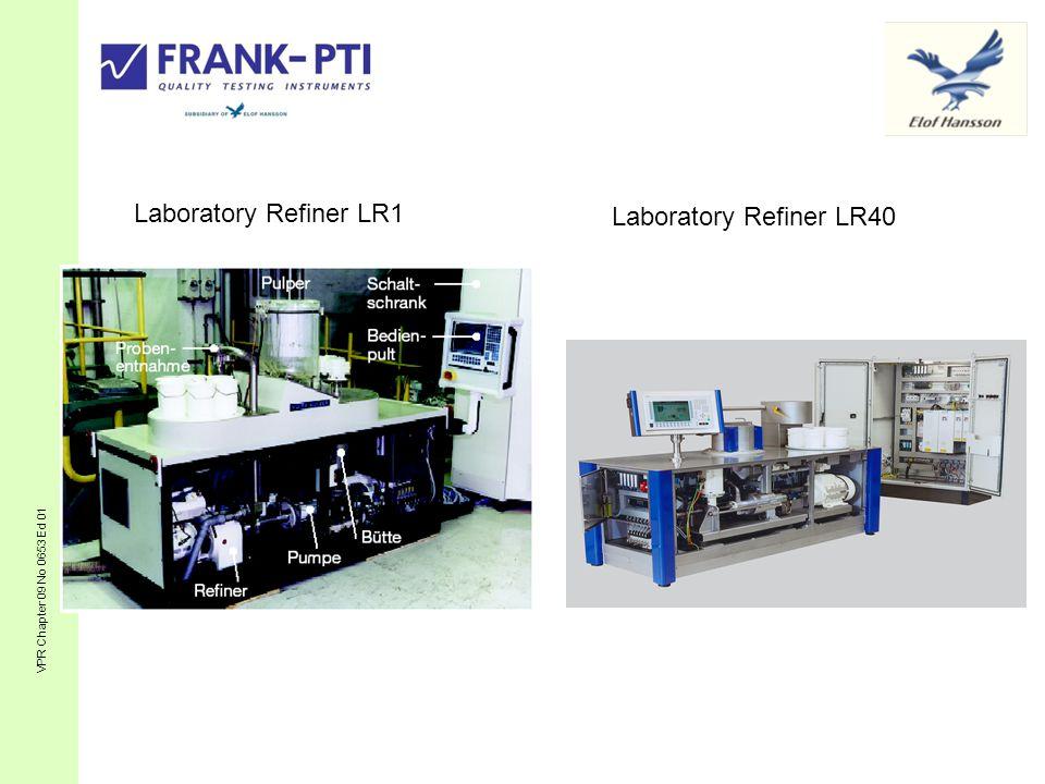 VPR Chapter 09 No 0653 Ed 01 Laboratory Refiner LR1 Laboratory Refiner LR40