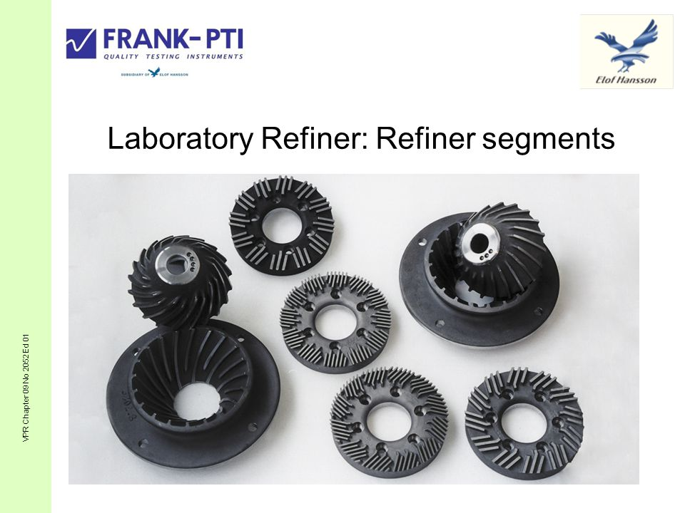 Laboratory Refiner: Refiner segments VPR Chapter 09 No 2052 Ed 01