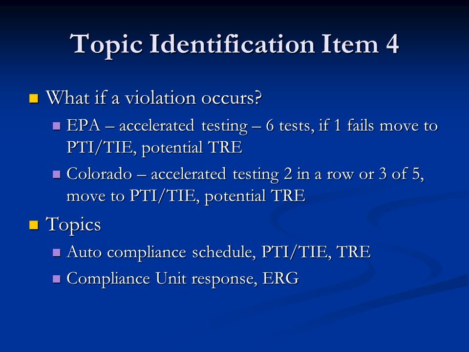 Topic Identification Item 4 What if a violation occurs.