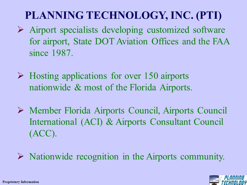 Proprietary Information PLANNING TECHNOLOGY, INC.
