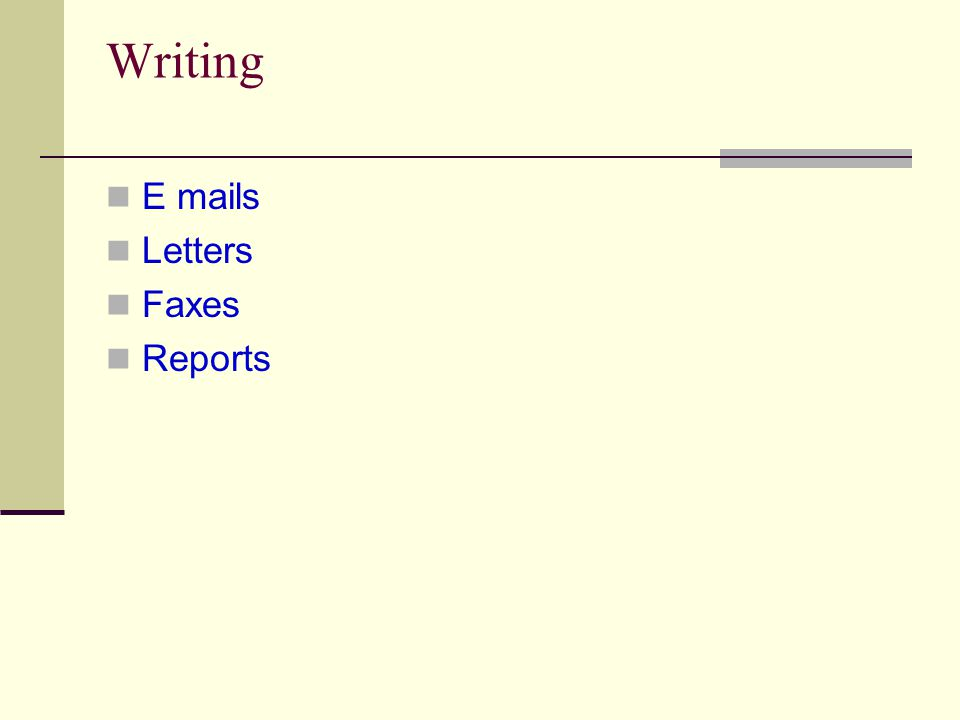 Writing E mails Letters Faxes Reports