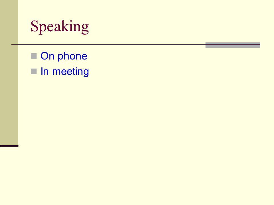 Speaking On phone In meeting
