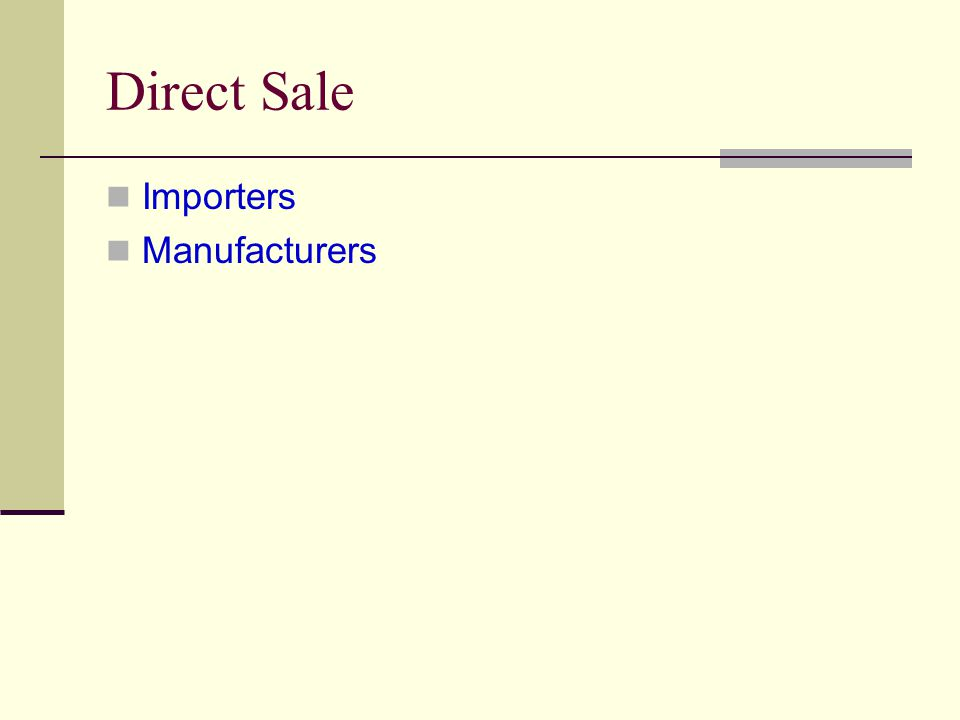 Direct Sale Importers Manufacturers