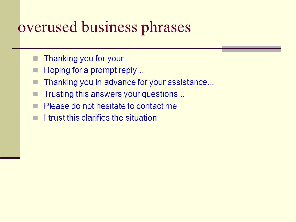 overused business phrases Thanking you for your...