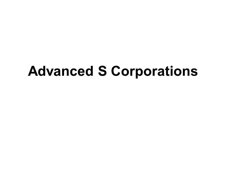Advanced S Corporations